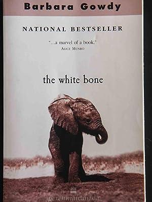 The White Bone: Barbara Gowdy