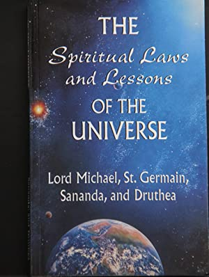 The Spiritual Laws and Lessons of the: Lord Michael; St.