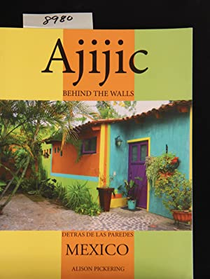Ajijic: Behind the Walls: Alison Pickering