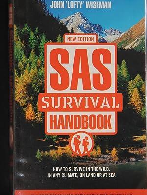 SAS Survival Handbook: How to Survive in: John 'Lofty' Wiseman