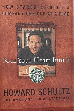 Pour Your Heart Into It: How Starbucks: Howard Schultz; Dori