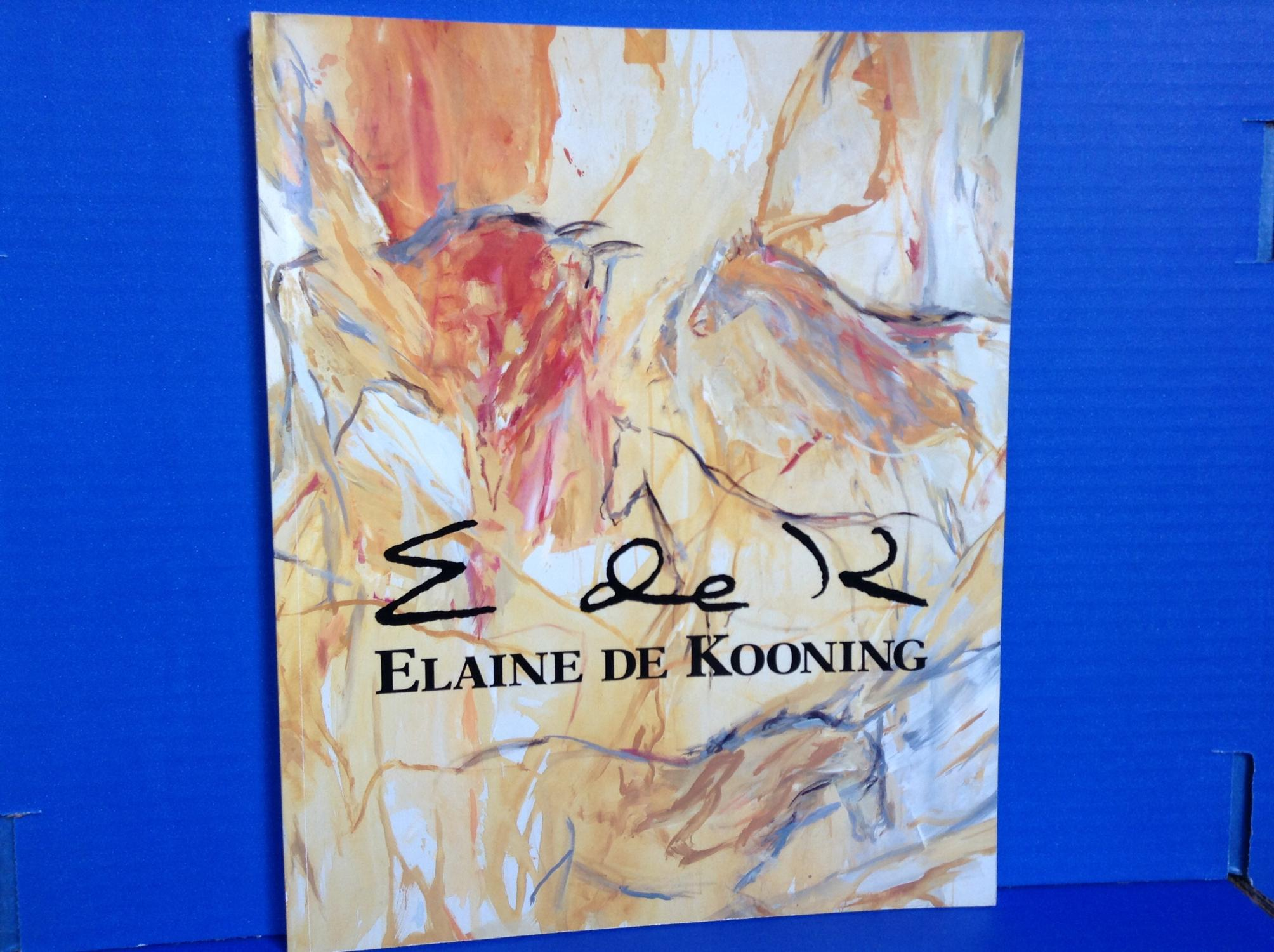 elaine de kooning essays by lawrence campbell helen a harrison rose slivka