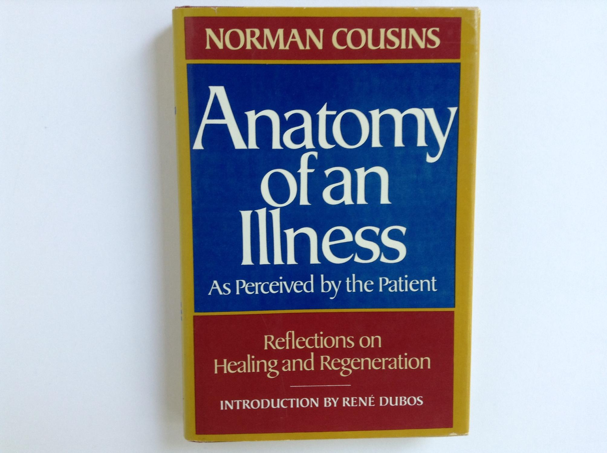 Anatomy of an Illness As Perceived by the Patient: Reflections on ...
