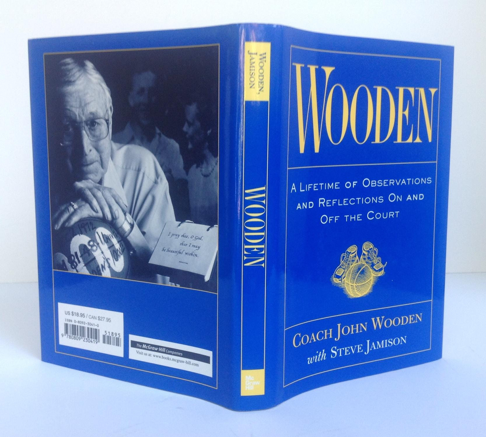 ... Wooden: A Lifetime of Observations and Reflections On and Off the Court:  John Wooden ...