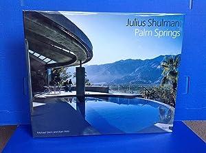 Julius Shulman: Palm Springs: Shulman, Julius;Stern, Michael;Hess,
