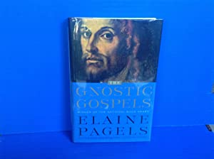The Gnostic Gospels: A New Account of: Pagels, Elaine H.