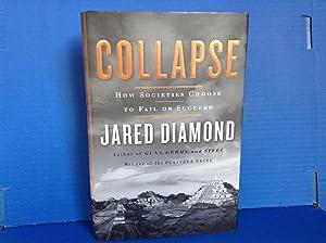 Collapse: How Societies Choose To Fail Or: Diamond, Jared M.;Diamond,