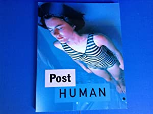 Post Human: Deitch, Jeffrey