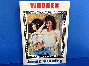 Whores: Crumley, James