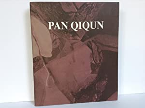 PAN QIQUN: McMillen, Kathleen (Foreword) Pan Qiqun