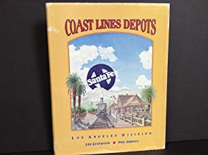 Santa Fe Coast Lines Depots: Los Angeles: Gustafson, Lee