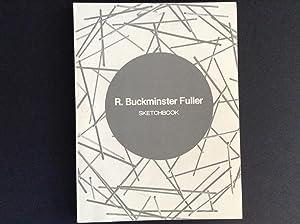 Sketchbook: Fuller, R. Buckminster