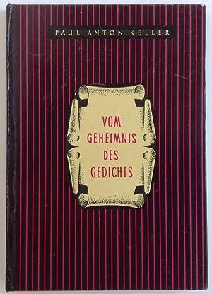 Vom Geheimnis Des Gedichts: Keller, Paul Anton