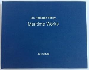 Ian Hamilton Finlay: Maritime Works: Lubbock, Tom (Ian