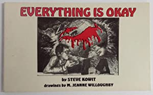 Everything Is Okay: Steve Kowit