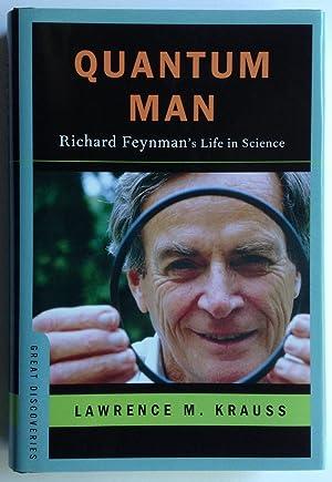 Quantum Man: Richard Feynman's Life in Science: Krauss, Lawrence M.