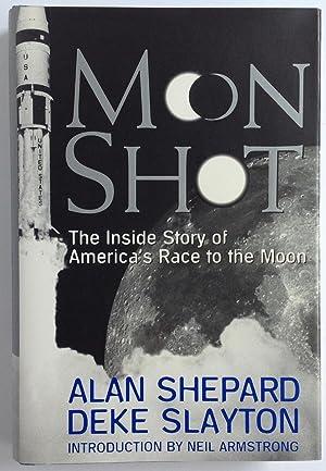 Moon Shot: The Inside Story of America's: Alan Shepard; Deke