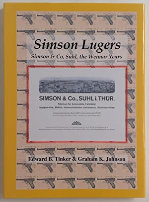 Simson Lugers: Simson & Co, Suhl, the: Tinker Edward B.