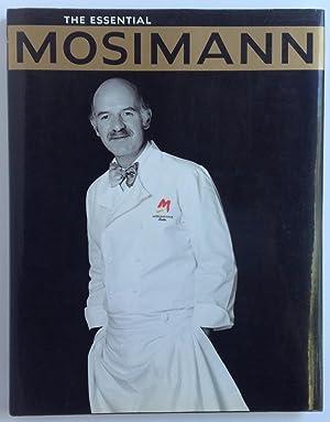 The Essential Mosimann: ANTON MOSIMANN, TIFFANY