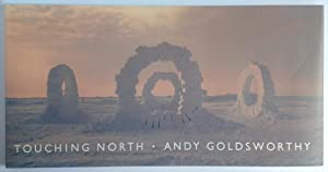 Touching North: Goldsworthy, Andy