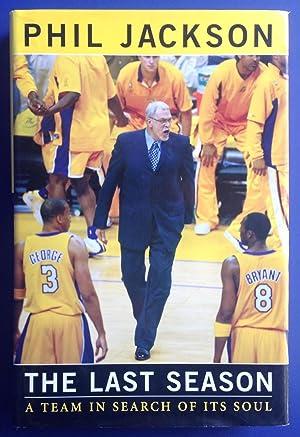 The Last Season: A Team In Search: Phil Jackson