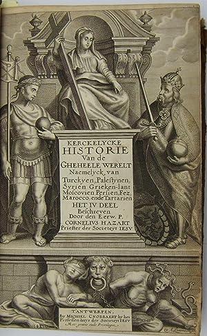 Kerckelycke Historie van de Gheheele Wereldt, namelyck vande Voorgaende ende Teghenwoordighe Eeuwe,...