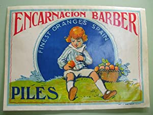Antigua Etiqueta Naranjas - Old Label Oranges : ENCARNACION BARBER. PILES