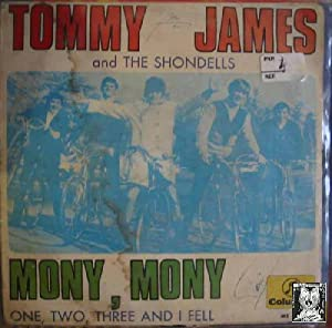 Antiguo Single Vinilo - Old Single Vinyl .- TOMMY JAMES AND THE SHONDELLS: MONY,MONY. ONE, TWO, T...