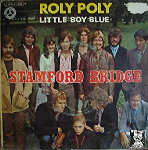 Antiguo Single Vinilo - Old Single Vinyl.- STAMFORD BRIDGE: ROLY POLY & LITTLE BOY BLUE.