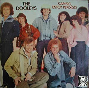 Antiguo Single Vinilo - Old Single Vinyl.- THE DOOLEYS: CARIÑO,ESTOY PERDIDO - DEDICO MI VIDA.