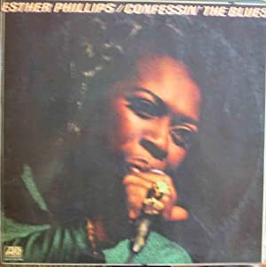 Antiguo Vinilo - Old Vinyl : ESTHER PHILLIPS : Confessin' The Blues