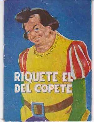 RIQUETE EL DEL COPETE. Colección Pigmeo nº: Sin autor