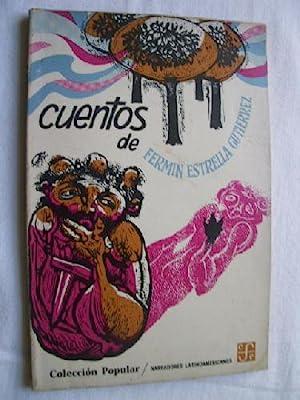 ANTOLOGÍA DE CUENTOS: ESTRELLA GUTIÉRREZ, Fermín