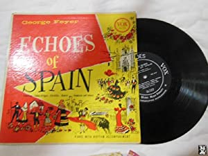Antiguo Vinilo - Old Vinyl : GEORGE FEYER : Echoes of Spain