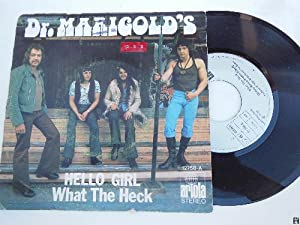 Antiguo Vinilo Single - Old Vinyl Single : DR MARIGOLD'S : Hello Girl; What The Heck.