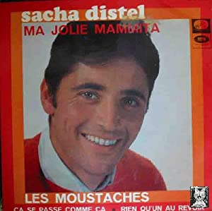 Antiguo vinilo - Old Vinyl .-SACHA DISTEL, acomp.Orquesta: Les Moustaches ; Ça se passe comme ça;...