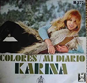 Antiguo vinilo - Old Vinyl .-KARINA : Colores ; Mi diario