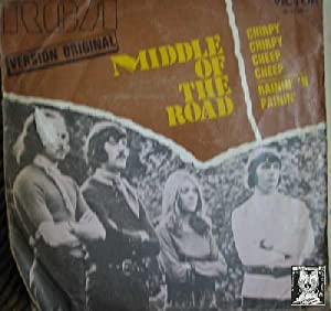 Antiguo vinilo - Old Vinyl .- MIDDLE OF THE ROAD:CHIRPY CHIRPY CHEEP CHEEP - RAININ' 'N PAININ'.