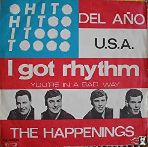 Antiguo Vinilo - Old Vinyl : THE HAPPENINGS : I got rhythm; You're in a bad way