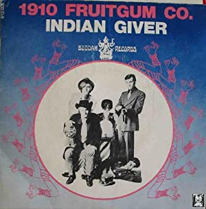 Antiguo Vinilo - Old Vinyl : 1910 FRUITGUM CO.: Indian Giver; Pow Wow