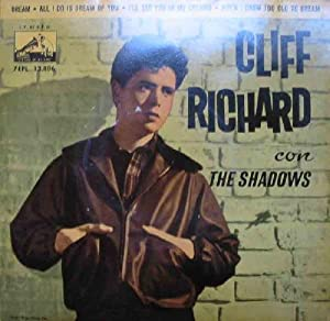 Antiguo Vinilo - Old Vinyl : CLIFF RICHARD con The Shadows : Dream; All i do is Dream of You; I'l...