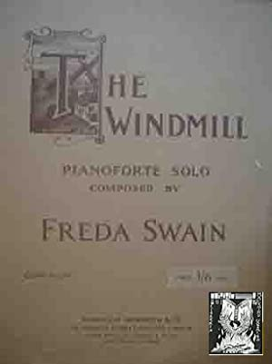 FREDA SWAIN : The Windmill. Partitura para Piano