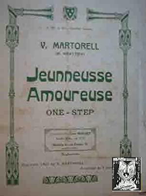 V.MARTORELL (H.Krayton) : Jeunneusse Amoureuse (One - Step). Partituras