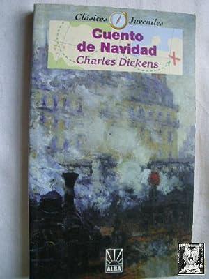 CUENTO DE NAVIDAD: DICKENS, Charles