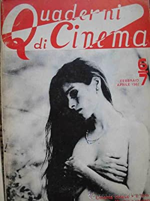 QUADERNI DE CINEMA, 6/7