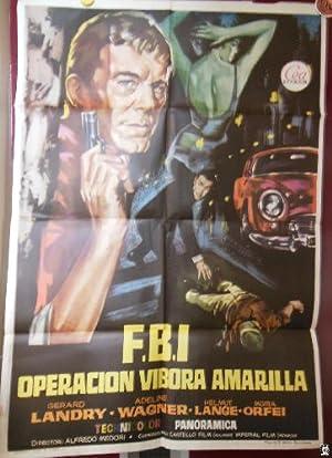 Poster - Cartel : FBI OPERACIÓN VÍBORA: MEDORI Alfredo (Director)