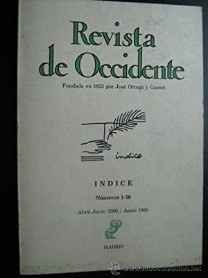 REVISTA DE OCCIDENTE. Índice de los números 1 al 50.