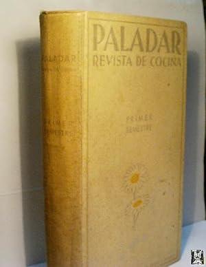 PALADAR. REVISTA DE COCINA. PRIMER SEMESTRE. AÑO: Sin autor