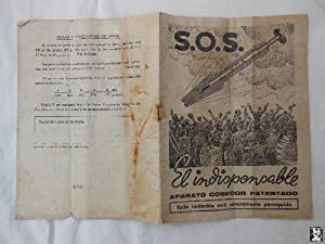 Antiguo Folleto Publicidad - Old Advertising Brochure : SOS El Indispensable. Aparato Cosedor Pat...