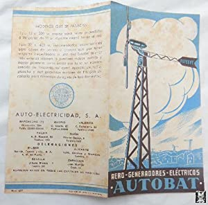 Antiguo Folleto Publicidad - Old Advertising Brochure : AERO - GENERADORES - ELÉCTRICOS AUTOBAT